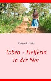 Tabea - Helferin in der Not