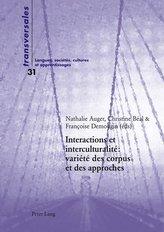 Interactions et interculturalité : variété des corpus et des approches