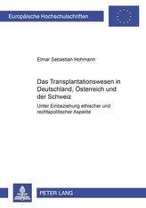 Das Transplantationswesen in Deutschland, Österreich und der Schweiz