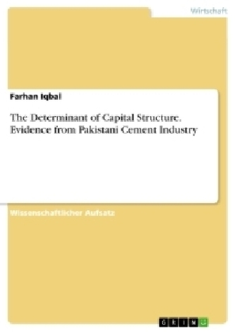 The Determinant of Capital Structure. Evidence from Pakistani Cement Industry