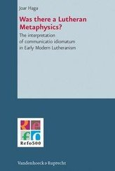 Was there a Lutheran Metaphysics?