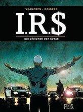 I.R.$. / I.R.S. - Die Dämonen der Börse