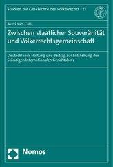 Zwischen staatlicher Souveränität und Völkerrechtsgemeinschaft
