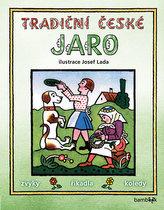 Tradiční české JARO - zvyky, říkadla, koledy