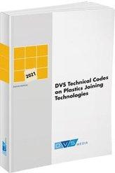 DVS Technical Codes on Plastics Joining Technologies 2021