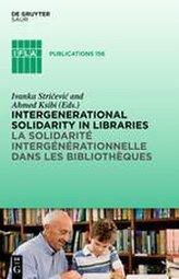 Intergenerational solidarity in libraries / La solidarité intergénérationnelle dans les bibliothèques