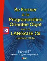 Se former à la programmation orientée objet avec le langage c# 6