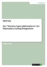 "Der \""Tractatus logico-philosophicus\"" des Philosophen Ludwig Wittgenstein"