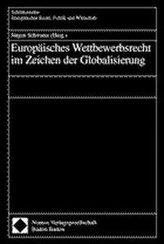 Europäisches Wettbewerbsrecht im Zeichen der Globalisierung