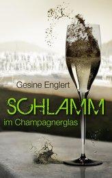 Schlamm im Champagnerglas