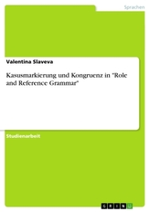"Kasusmarkierung und Kongruenz in ""Role and Reference Grammar\"""