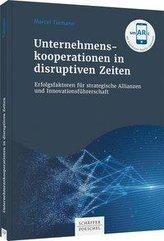 Unternehmenskooperationen in disruptiven Zeiten