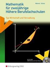 Mathematik für zweijährige Höhere Berufsfachschulen. Schülerband