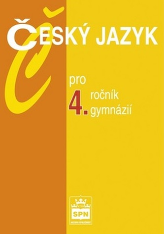 Český jazyk pro 4.r.gymnázií - Náhled učebnice