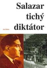 Salazar tichý diktátor