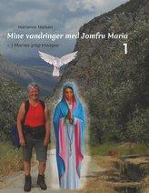 Mine vandringer med Jomfru Maria