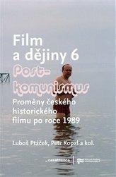 Film a dějiny 6. - Postkomunismus