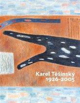Karel Těšínský 1926 - 2005