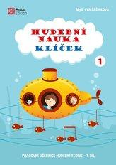 Hudební nauka Klíček 1 - Pracovní učebnice hudební teorie 1. díl