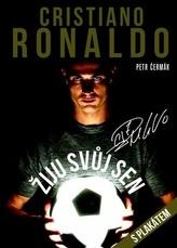 Cristiano Ronaldo Žiju svůj sen