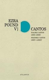 Cantos Italská Cantos LXXII–LXXIII. Pisánská Cantos LXXIV–LXXXIV