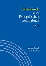 Liederkunde zum Evangelischen Gesangbuch. Heft 27