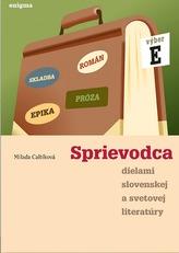 Sprievodca dielami slovenskej a svetovej literatúry - výber E
