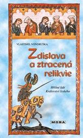 Zdislava a ztracená relikvie - Hříšní lidé Království českého