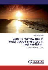 Generic Frameworks in Yezidi Sacred Literature in Iraqi Kurdistan: