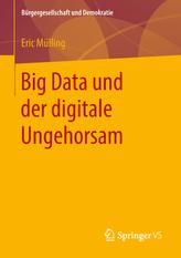 Big Data und der digitale Ungehorsam