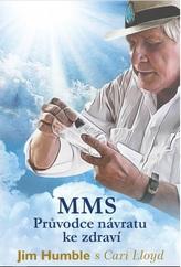 MMS - Průvodce návratu ke zdraví