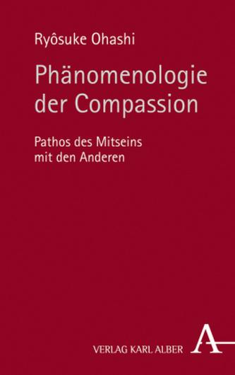 Phänomenologie der Compassion