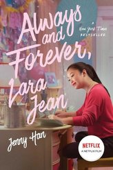Always and Forever, Lara Jean. Media Tie-In
