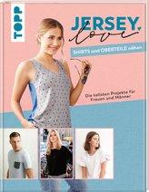 Jersey LOVE - Shirts und Oberteile nähen