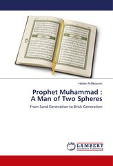 Prophet Muhammad : A Man of Two Spheres