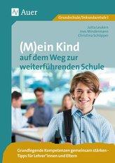 (M)ein Kind auf dem Weg zur weiterführenden Schule