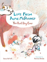 Love from Alfie McPoonst, The Best Dog Ever