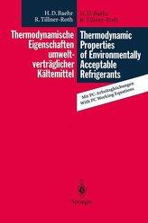 Thermodynamische Eigenschaften umweltverträglicher Kältemittel / Thermodynamic Properties of Environmentally Acceptable Refriger