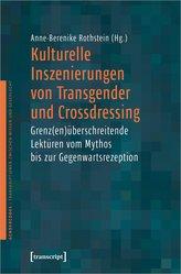 Kulturelle Inszenierungen von Transgender und Crossdressing