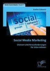 Social Media Marketing: Chancen und Herausforderungen für Unternehmen