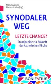 Synodaler Weg - Letzte Chance?