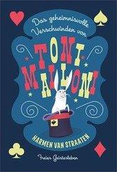 Das geheimnisvolle Verschwinden von Toni Malloni