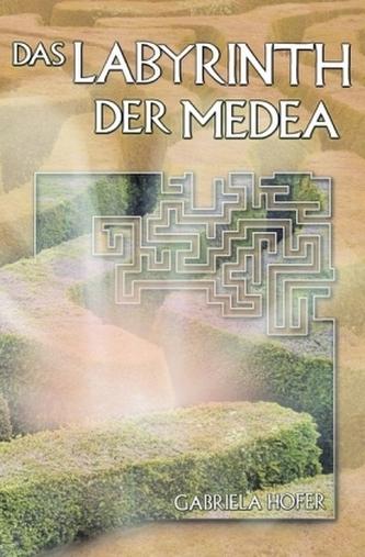 Das Labyrinth der Medea