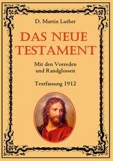 Das Neue Testament. Mit den Vorreden und Randglossen. Textfassung 1912.