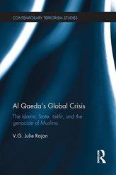 Al Qaeda\'s Global Crisis