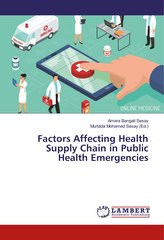 Factors Affecting Health Supply Chain in Public Health Emergencies