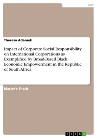 Impact of Corporate Social Responsibility on International Corporations as Exemplified by Broad-Based Black Economic Empowerment