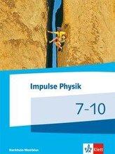 Impulse Physik 7-10. Schülerbuch Klassen 7-10 (G9).  Ausgabe Nordrhein-Westfalen