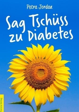 Sag Tschüss zu Diabetes