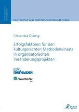 Erfolgsfaktoren für den kulturgerechten Methodeneinsatz in organisatorischen Veränderungsprojekten